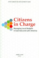 Citizens in Charge: Managing Local Budgets in East Asia and Latin America