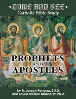 Prophets and Apostles