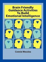 Brain Friendly Guidance Activities to Build Emotional Intelligence