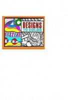 Designs to Color Book 1: The Original Coloring Books for Adults
