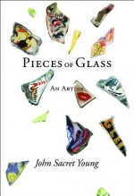 Pieces of Glass: An Artoire
