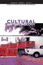 Cultural Anthropology: Journal of the Society for Cultural Anthropology (Volume 30, Number 3, August 2015)