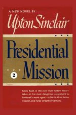 Presidential Mission II