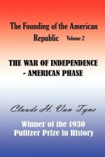 The War of Independence, American Phase