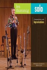 Les Thimmig Solo: Compositions and Improvisations