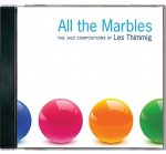 All the Marbles: The Jazz Compositions of Les Thimmig
