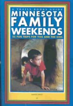 Minnesota Family Weekends: 25 Fund Trips for You and the Kids
