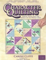 Character Quilting: Sewing Values Into the Design of the Whole Child: Grades 3-8