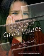 Understanding and Addressing Children's Grief Issues - Grades Pre-K to 5th Grade