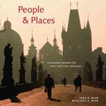 People & Places: Connections Between the Inner and Outer Landscape