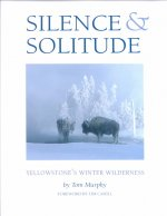 Silence & Solitude: Yellowstone's Winter Wilderness