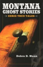 Montana Ghost Stories