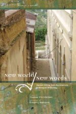 New World/New Words: Recent Writing from the Americas, a Bilingual Anthology
