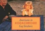Americans in Kodachrome: 1945-1965