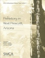 Prehistory in West Prescott, Arizona