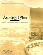 Animas-La Plata Project, Volume 1: Cultural Resources Research and Sampling Design