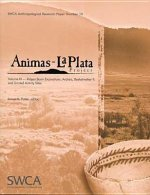 Animas-La Plata Project Volume IX: Ridges Basin Excavations: Archaic, Basketmaker II, and Limited Activity Sites