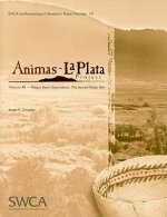 Animas-La Plata Project, Volume XII: Ridges Basin Excavations: The Sacred Ridge Site