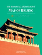 The Historical Architectural Map of Beijing