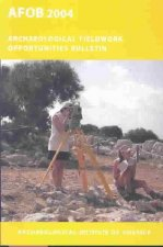Archaeological Fieldwork Opportunities Bulletin