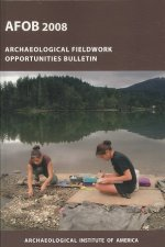 The Archaeological Fieldwork Opportunities Bulletin (Afob) 2008