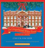 The Gingerbread White House: A Pop-Up Book