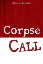 Corpse Call: A Detective Laura McCallister Lesbian Mystery