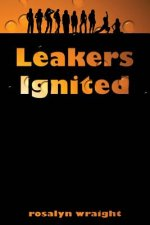Leakers Ignited: Lesbian Adventure Club: Book 6
