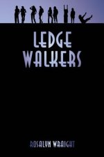 Ledge Walkers: Lesbian Adventure Club: Book 2