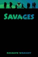 Savages: Lesbian Adventure Club: Book 3