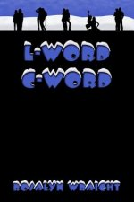 L-Word C-Word: Lesbian Adventure Club: Book 8