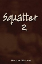 Squatter 2