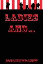 Ladies And...: Lesbian Adventure Club: Book 14