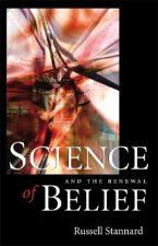 Science and Renewal of Belief