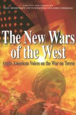 The New Wars of the West: Anglo-American Voices on the War on Terror