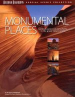 Monumental Places: National Parks and Monuments in the Grand Canyon State