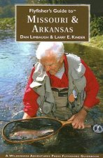 Flyfisher's Guide to Missouri & Arkansas