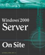 Windows 2000 Server on Site