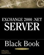 Exchange 2000 .Net Server Black Book