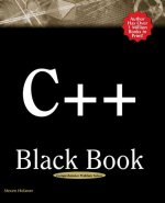 C++ Black Book: A Comprehensive Guide to C++ Mastery
