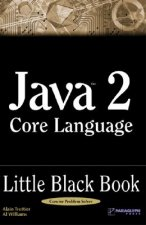 Java 2 Core Language Little Black Book