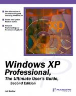 Windows XP Professional: The Ultimate User's Guide: The Ultimate User's Guide