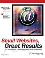 Small Web Sites, Great Results