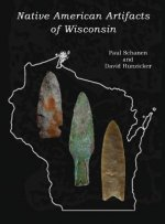 Native American Artifacts of Wisconsin