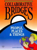 Collaborative Bridges: People, Places & Things