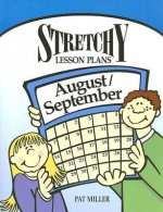 Stretchy Lesson Plans: August/September