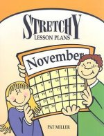 Stretchy Lesson Plans: November
