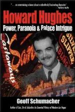 Howard Hughes: Power, Paranoia and Palace Intrigue
