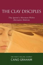 The Clay Disciples