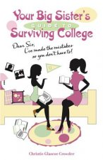 Your Big Sister's Guide to Surviving College